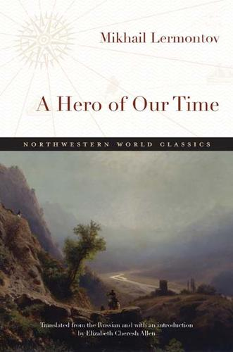 A Hero of Our Time - Northwestern World Classics (Paperback)