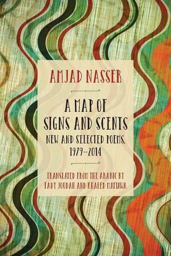 A Map of Signs and Scents: New and Selected Poems, 1979-2014 - Curbstone (Paperback)