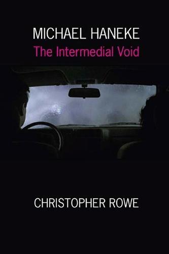 Michael Haneke: The Intermedial Void (Paperback)
