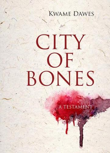 City of Bones: A Testament - Triquarterly Books (Paperback)