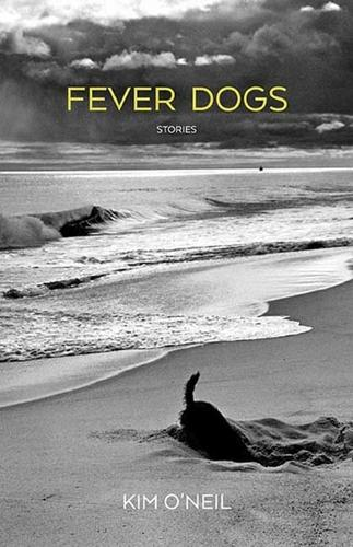 Fever Dogs: Stories (Paperback)