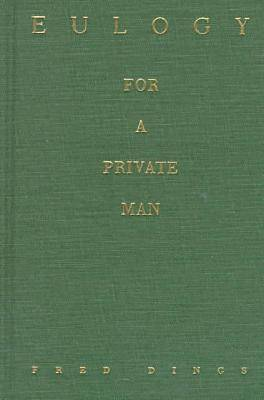 Eulogy for a Private Man (Hardback)