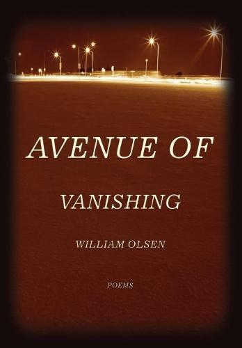 Avenue of Vanishing: Poems (Hardback)