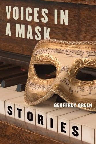 Voices in a Mask: Stories - Triquarterly Books (Paperback)