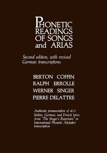 Phonetic Readings of Songs and Arias (Paperback)