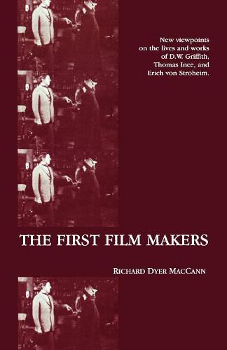 The First Film Makers - American Movies: The First Thirty Years 2 (Paperback)