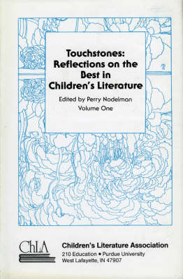 Touchstones: Reflections on the Best in Children's Literature (Hardback)