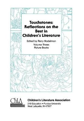Touchstones: Picture Books: Reflections on the Best in Children's Literature (Hardback)