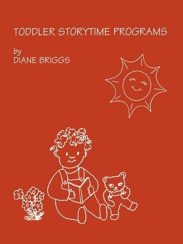 Toddler Storytime Programs - School Library Media Series 2 (Paperback)