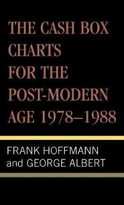 The Cash Box Charts for the Post-Modern Age, 1978-1988 (Hardback)