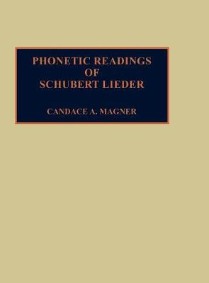 Phonetic Readings of Schubert Lieder (Hardback)