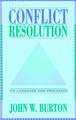 Conflict Resolution: Its Language and Processes (Paperback)