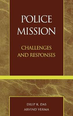Police Mission: Challenges and Responses (Hardback)