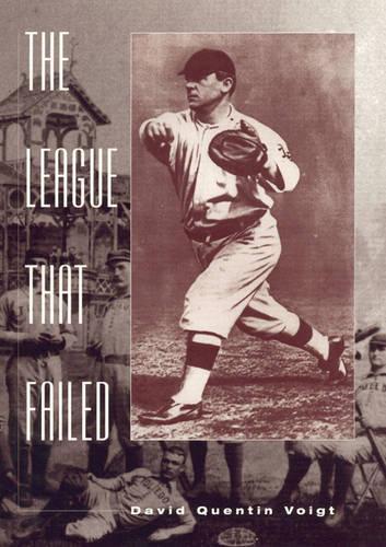 The League That Failed - American Sports History Series 10 (Hardback)