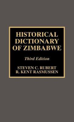 Historical Dictionary of Zimbabwe - Historical Dictionaries of Africa 86 (Hardback)
