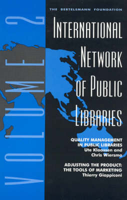 International Network of Public Libraries: v. 2: Quality Management in Public Libraries (Paperback)