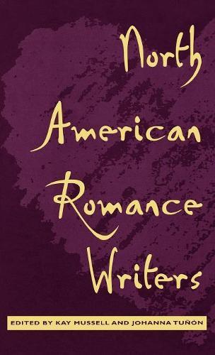 North American Romance Writers (Hardback)