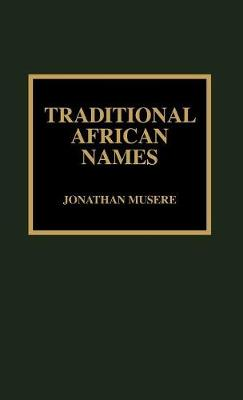 Traditional African Names (Hardback)