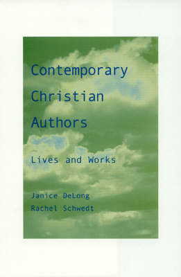 Contemporary Christian Authors: Lives and Works (Hardback)