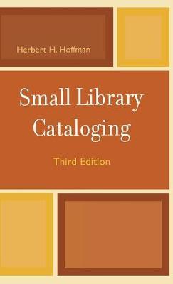 Small Library Cataloging (Hardback)