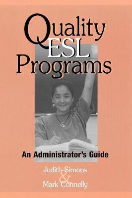 Quality ESL Programs: An Administrator's Guide (Paperback)