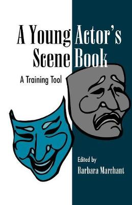 A Young Actor's Scene Book: A Training Tool (Paperback)