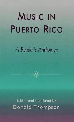 Music in Puerto Rico: A Reader's Anthology (Hardback)