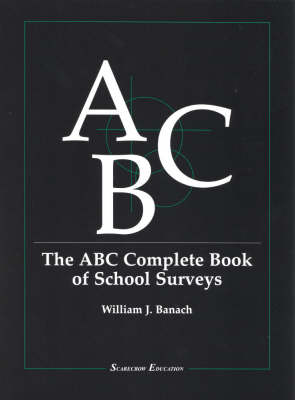 The ABC Complete Book of School Surveys (Paperback)