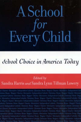 A School for Every Child: School Choice in America Today (Paperback)