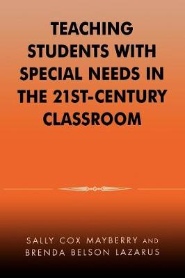 Teaching Students with Special Needs in the 21st Century Classroom (Paperback)