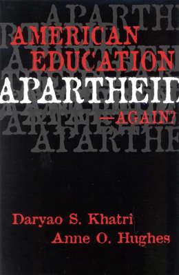American Education Apartheid--Again? (Paperback)