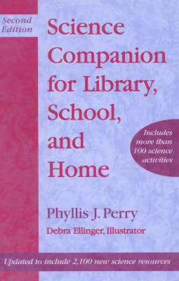 Science Companion for Library, School, and Home (Hardback)