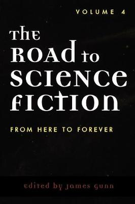 The Road to Science Fiction: From Here to Forever - The Road to Science Fiction (Paperback)
