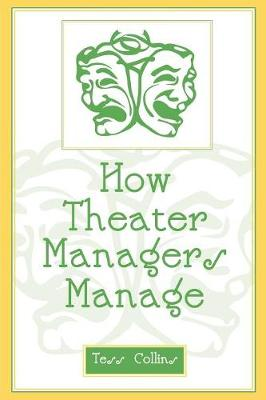 How Theater Managers Manage (Paperback)