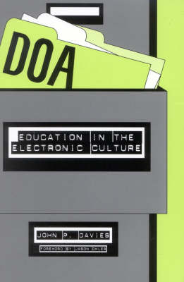 DOA: Education in the Electronic Culture (Paperback)