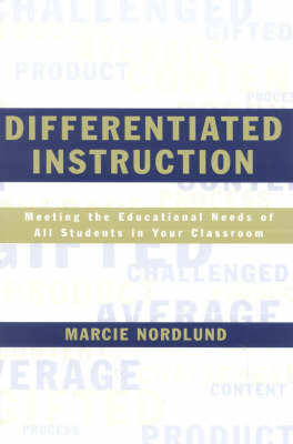 Differentiated Instruction: Meeting the Needs of All Students In Your Classroom (Paperback)