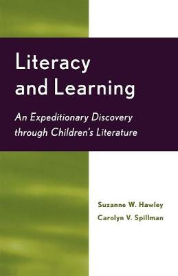 Literacy and Learning: An Expeditionary Discovery Through Children's Literature (Paperback)