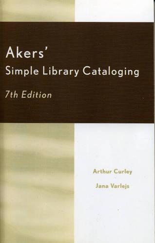 Akers' Simple Library Cataloging (Paperback)