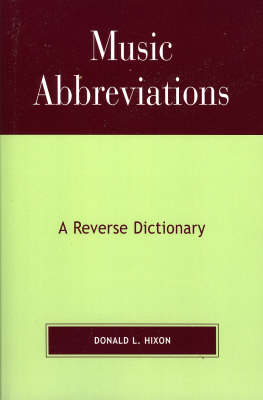 Music Abbreviations: A Reverse Dictionary (Paperback)