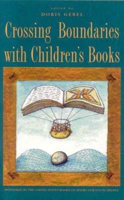 Crossing Boundaries with Children's Books (Paperback)