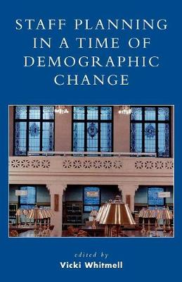 Staff Planning in a Time of Demographic Change (Paperback)
