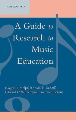 A Guide to Research in Music Education (Hardback)