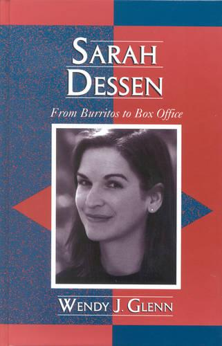 Sarah Dessen: From Burritos to Box Office - Studies in Young Adult Literature 16 (Hardback)