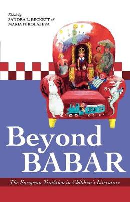 Beyond Babar: The European Tradition in Children's Literature (Paperback)