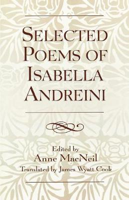 Selected Poems of Isabella Andreini (Paperback)