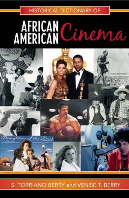 Historical Dictionary of African American Cinema - Historical Dictionaries of Literature and the Arts 12 (Hardback)