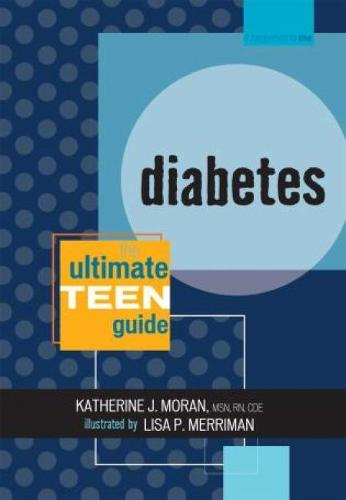 Diabetes: The Ultimate Teen Guide, It Happened to Me Series - It Happened to Me 7 (Paperback)