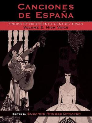 Canciones de Espana: v. 2: Songs of Nineteenth-Century Spain, High Voice (Paperback)