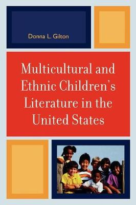 Multicultural and Ethnic Children's Literature in the United States (Paperback)