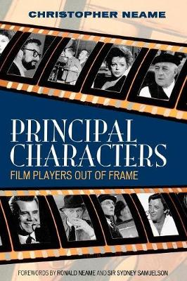 Principal Characters: Film Players Out of Frame - The Scarecrow Filmmakers Series 123 (Paperback)